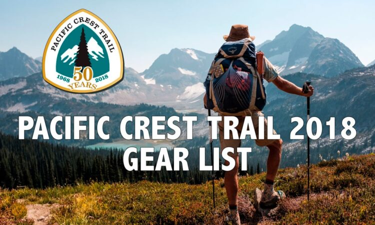 Pacific Crest Trail 2018 Gearlist