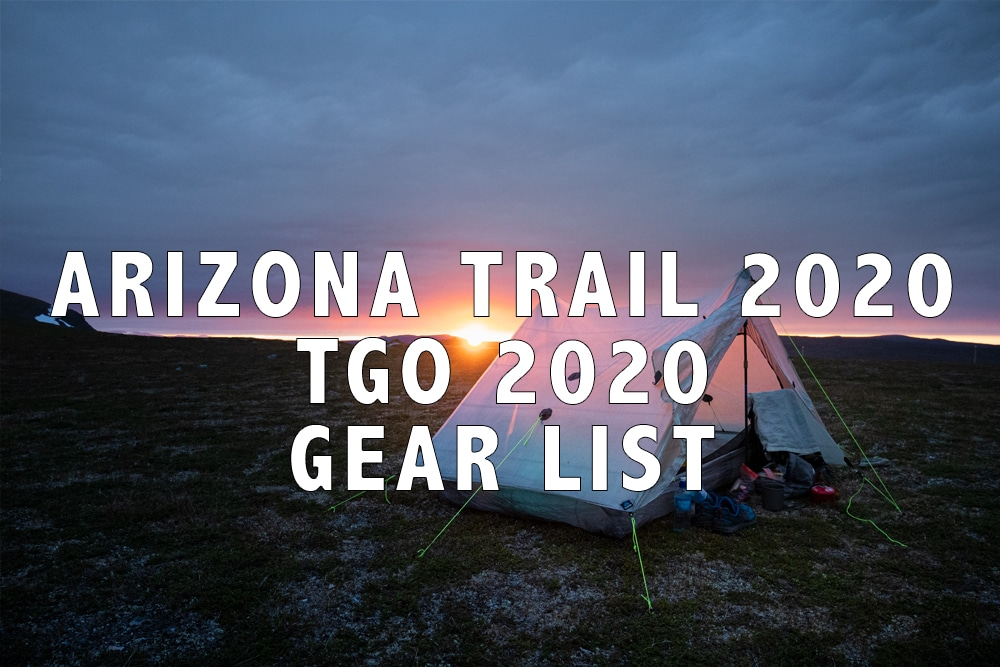 Arizona Trail & TGO 2020 gear list
