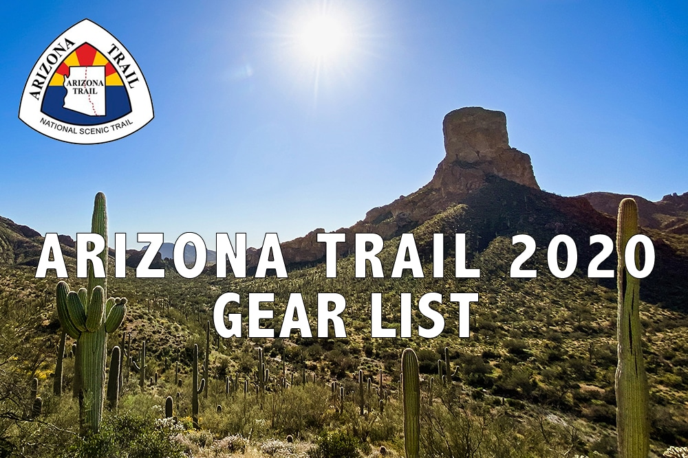 arizona trail 2020 gear list