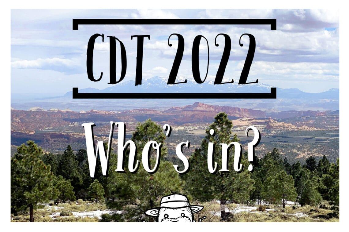 CDT 2022 - Whos in?